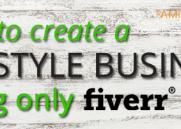 How to Create a Lifestyle Business Using Only Fiverr Gigs