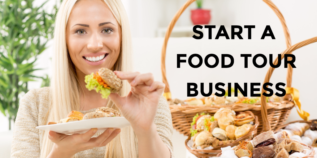 START A FOOD TOUR BUSINESS