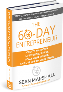 THE 60-DAY ENTREPRENEUR BY SEAN MARSHALL