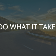 Do what it takes