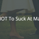 How NOT To Suck At Marriage