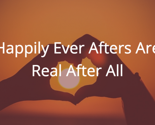 Happily Ever Afters Are Real After All
