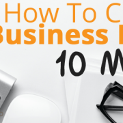 How To Create a Business Plan in 10 Minutes