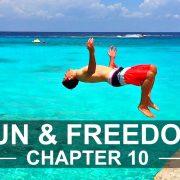 Chapter 10 Fun & Freedom