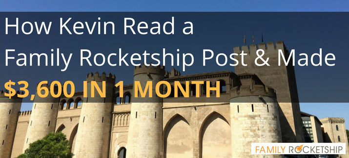 How Kevin Read a Family Rocketship Post & Made $3,600 in 1 Month