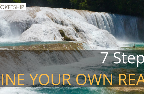 7 steps to define your own reality