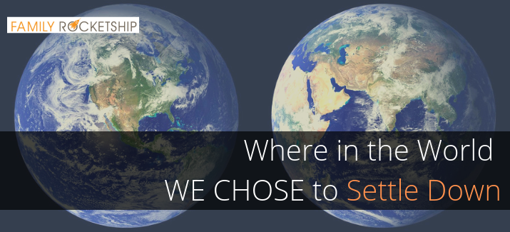 """Where in the World We Chose to """"Settle Down"""""""